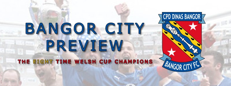 Welsh Cup Watch | Bangor City Preview