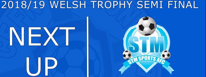 Welsh Trophy Semi Final will be at Latham Park 16/03/19