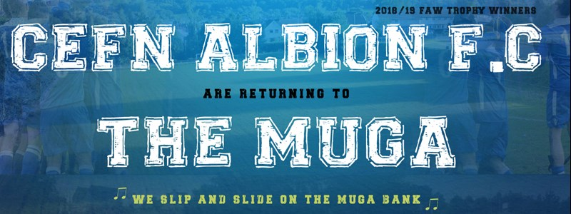 Cefn Albion are returning to the Muga